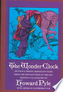 The Wonder Clock Or  Four and Twenty Marvelous Tales