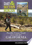 Day and Section Hikes Pacific Crest Trail  Southern California