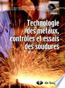 illustration du livre Technologie des métaux, contrôles et essais des soudures