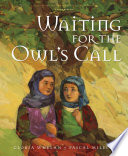 Waiting for the Owl s Call Book PDF
