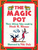 The Magic Pot Discovers They Are Right To Fear