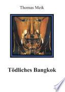 T  dliches Bangkok