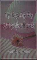 My Story   My Way Living Life Full Circle
