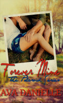 Forever Mine  the Polaroid Series Book 1