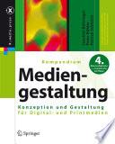 Kompendium der Mediengestaltung f  r Digital  und Printmedien