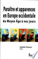 Paraître et apparences en Europe occidentale