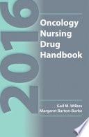2016 Oncology Nursing Drug Handbook