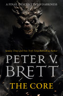 The Core  The Demon Cycle  Book 5  V Brett Brings One Of The