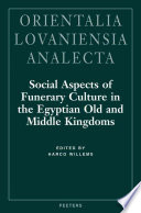Social Aspects of Funerary Culture in the Egy[p]tian Old and Middle Kingdoms