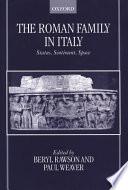 The Roman Family in Italy