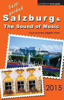 Self Guided Salzburg and the Sound of Music   2015