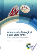 Advances in Biological Solid State NMR