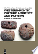 Western Pontic Culture Ambience And Pattern
