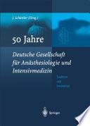 50 Jahre Deutsche Gesellschaft für Anästhesiologie und Intensivmedizin
