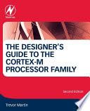 The Designer s Guide to the Cortex M Processor Family