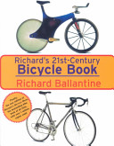 Richard s Twenty first century Bicycle Book