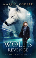download ebook wolf\'s revenge: shifter legacies 2 pdf epub