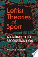 Leftist Theories of Sport