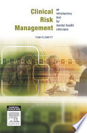 Clinical Risk Management : emphasis on patient care straightforward and accessible,...