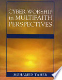 Cyber Worship in Multifaith Perspectives