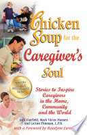 Chicken Soup For The Caregiver S Soul