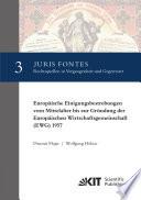 Europaeische Einigungsbestrebungen vom Mittelalter bis zur Gruendung der Europaeischen Wirtschaftsgemeinschaft (EWG) 1957