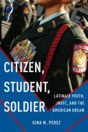 Citizen, Student, Soldier
