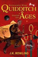 illustration Le Quidditch à Travers Les Âges