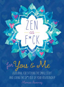 Zen As F Ck For You Me