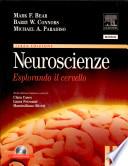 Neuroscienze  Esplorando il cervello  Con CD ROM