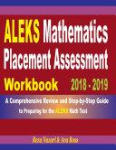 ALEKS Mathematics Placement Assessment Workbook 2018 - 2019