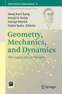 Geometry, Mechanics, and Dynamics