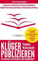 KLÜGER PUBLIZIEREN für Verlagsautoren und Selfpublisher
