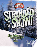 Stranded in the Snow! In The Sierra Nevada Mountains Provided By Publisher