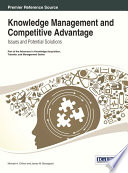 Knowledge Management and Competitive Advantage  Issues and Potential Solutions