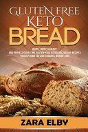 Gluten Free Keto Bread