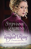 Tangled Reins And Other Stories Tangled Reins The Secrets Of A Courtesan How To Woo A Spinster