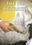 The Big Betrayal