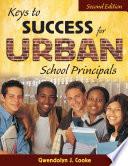 Keys to Success for Urban School Principals
