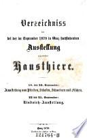 Verzeichnis der bei der im September 1870 in Graz stattfindenden Ausstellung ausgestellten Hausthiere