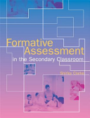 Formative Assessment in the Secondary Classroom