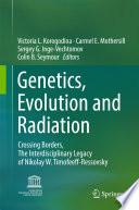 Genetics  Evolution and Radiation