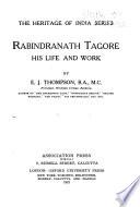 Rabindranath Tagore  His Life and Work