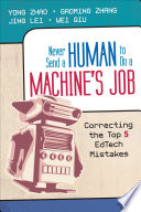 Never Send a Human to Do a Machine s Job