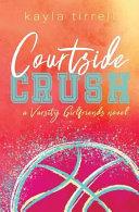 Courtside Crush