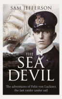 The Sea Devil : of a quiet anchorage in germany, loaded with...