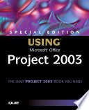 Using Microsoft Office Project 2003