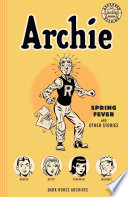 Archie Archives  Spring Fever and Other Stories