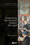 Contesting the German Empire  1871 1918