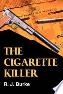 The Cigarette Killer